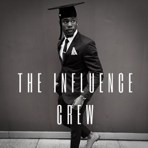 The Influence Crew